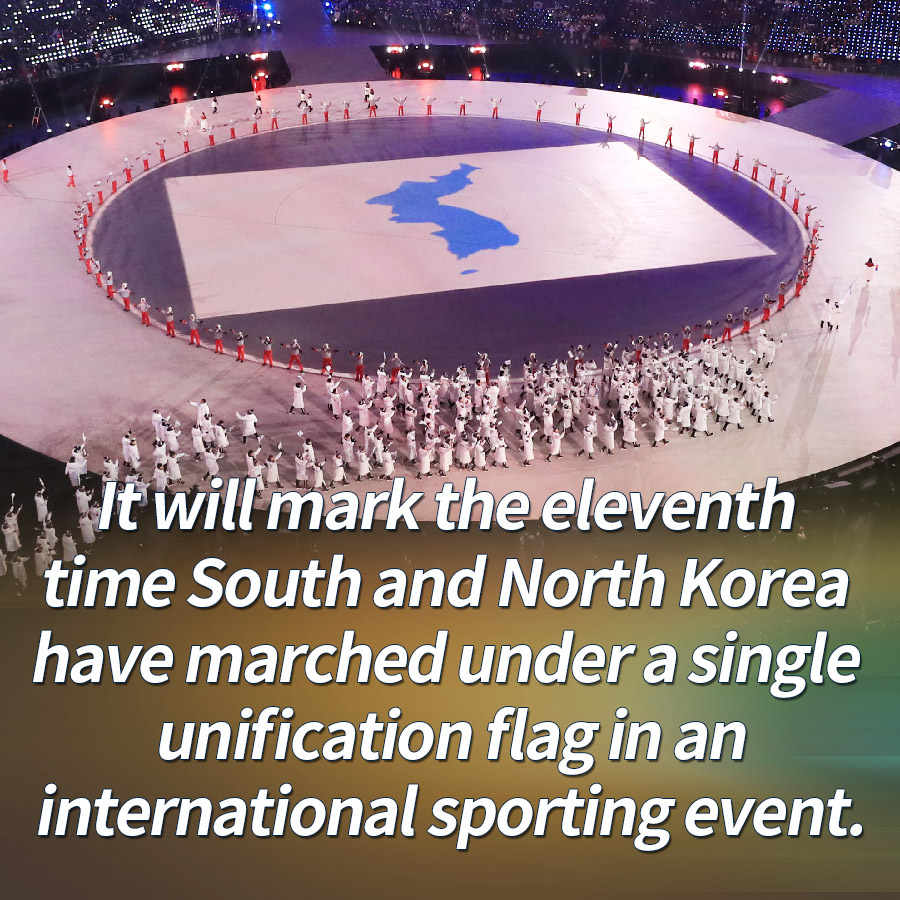 It will mark the eleventh time South and North Korea have marched under a single unification flag in an international sporting event.