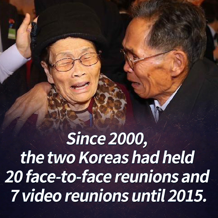 Since 2000, the two Koreas had held 20 face-to-face reunions and 7 video reunions until 2015.