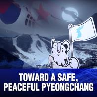 Toward a Safe, Peaceful PyeongChang