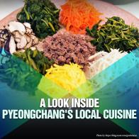 A Look Inside PyeongChang's Local Cuisine