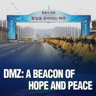 DMZ: A Beacon of Hope and Peace