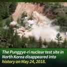 N. Korea Destroys Punggye-ri Nuclear Test Site
