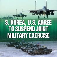 S. Korea, U.S. Agree to Suspend Joint Military Exercise